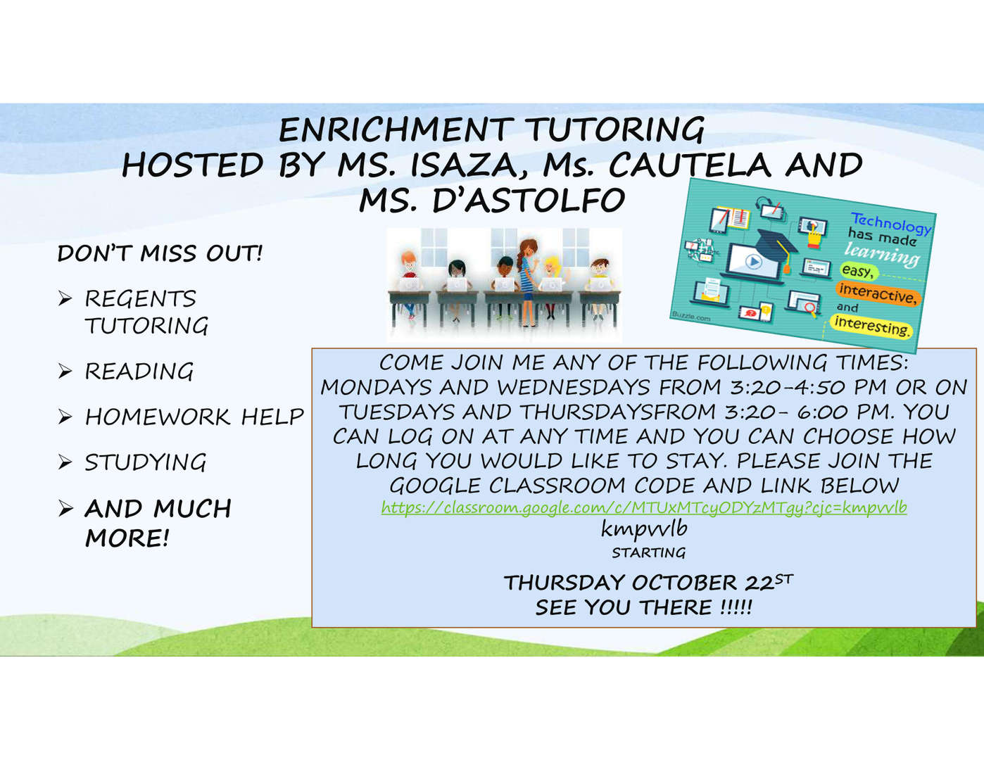 Enrichment tutoring offered by the ENL teachers