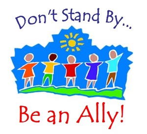 Don't Stand By... Be an Ally