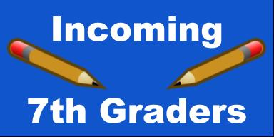 Incoming 7th graders