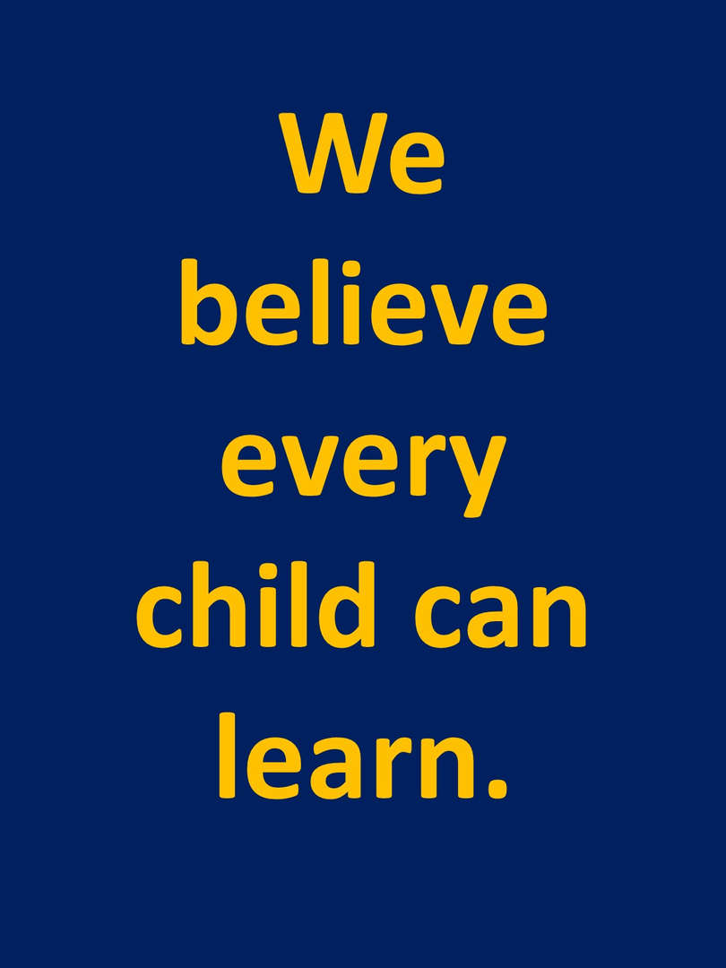 We believe every child can learn!