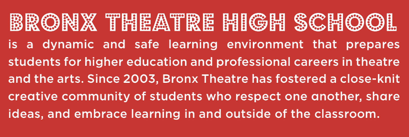 Bronx theatre high school is a dynamic and safe learning environment