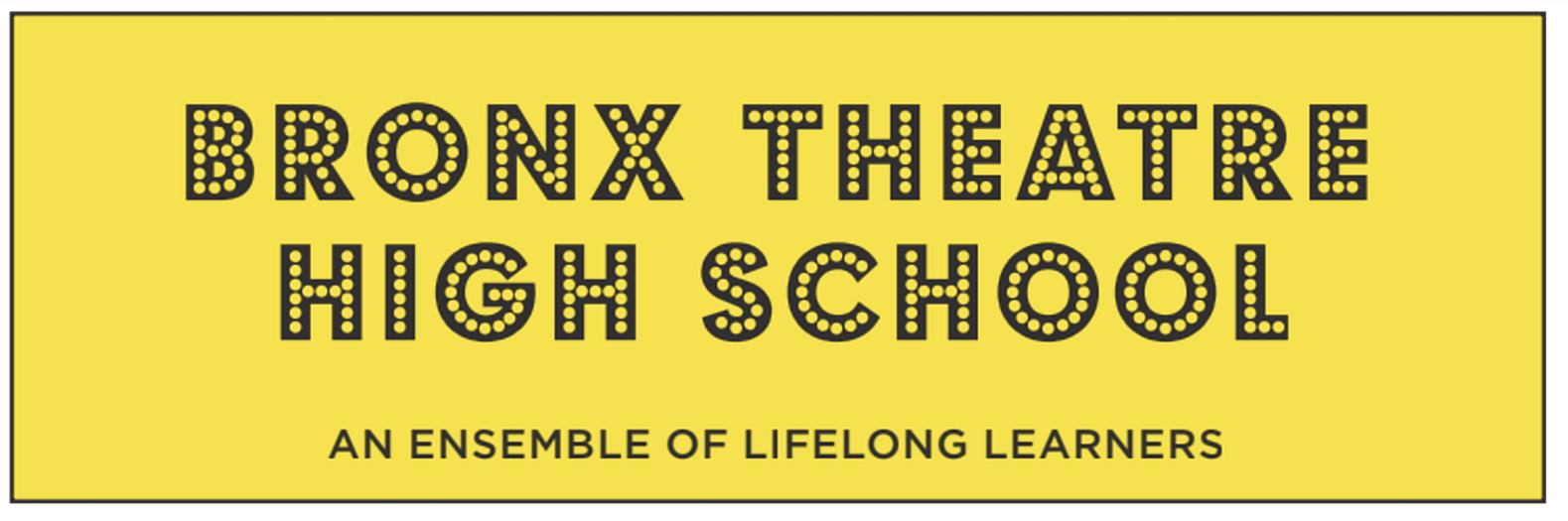 Bronx Theater High School - An Ensemble of Lifelong Learners