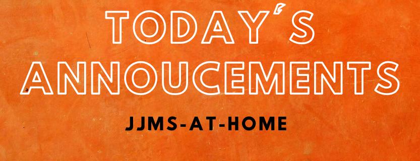 JJMS Daily Annoucements