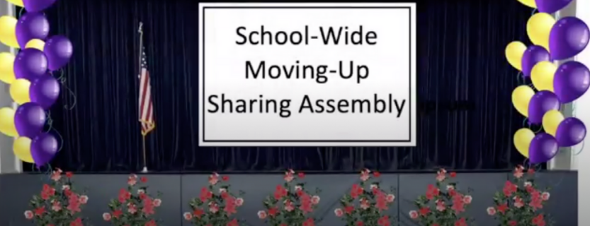 School-Wide Moving-Up Sharing Assembly