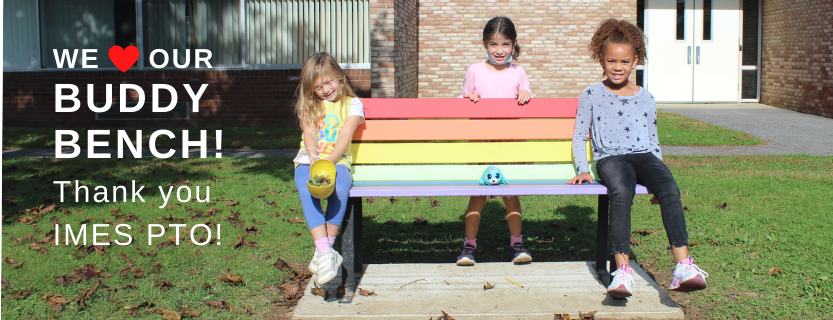 Thank you for the Buddy Bench, IMES PTO!