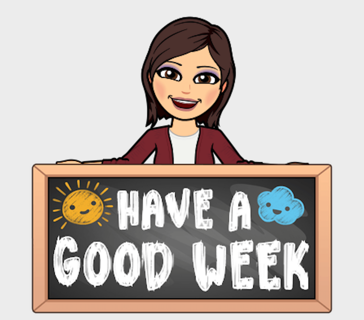 "Maria G's bitmoji is wearing red and behind a chalkboard that reads, ""Have a Good Week."""