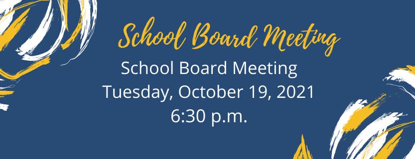 School Board Meeting October 19 2021