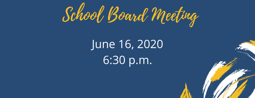 School Board Meeting June 16, 2020.