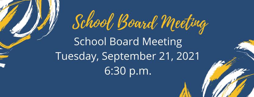 School Board Meeting Sept 21 2021