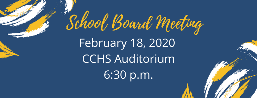School Board Meeting February 18th 2020 at 630 p.m.