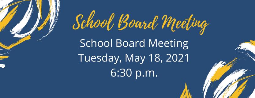 School Board Meeting May 18 2021