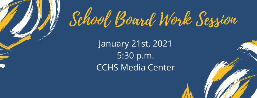 School Board Work Session January 21 5:30 p.m.