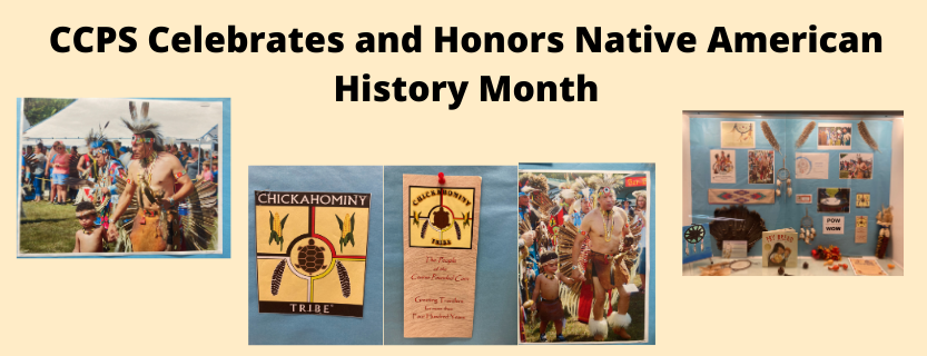 CCPS Celebrates and Honors Native American History Month