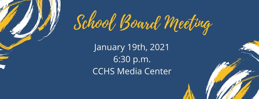 School Board Meeting January 19, 2021 6:30 p.m.