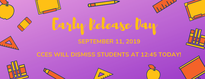 Early Dismissal Announcement for September 11 2019.