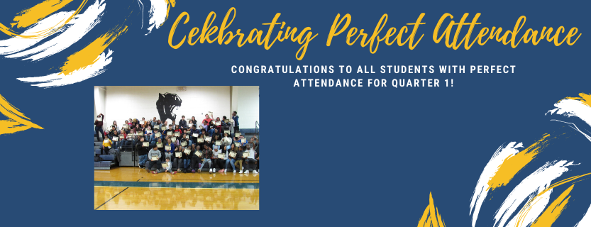 Celebrating students who had perfect attendance for Q1