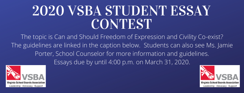 VSBA Essay Contest.  Due March 31, 2020.  See Ms. Porter for more details.