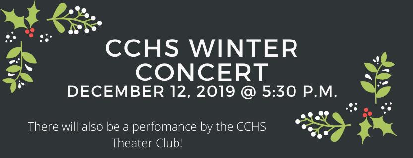 CCHS Winter Concert December 12 @5:30 p.m.