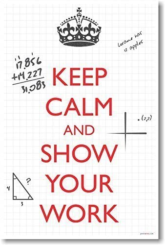 Coaching students to keep calm and show work