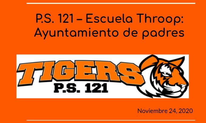 P.S. 121- Escuela Throop: Ayentamiento de padres Tigers P.S. 121