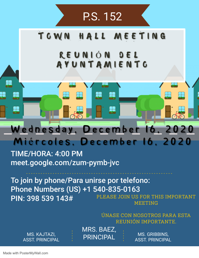 PS 152 Town Hall Meeting