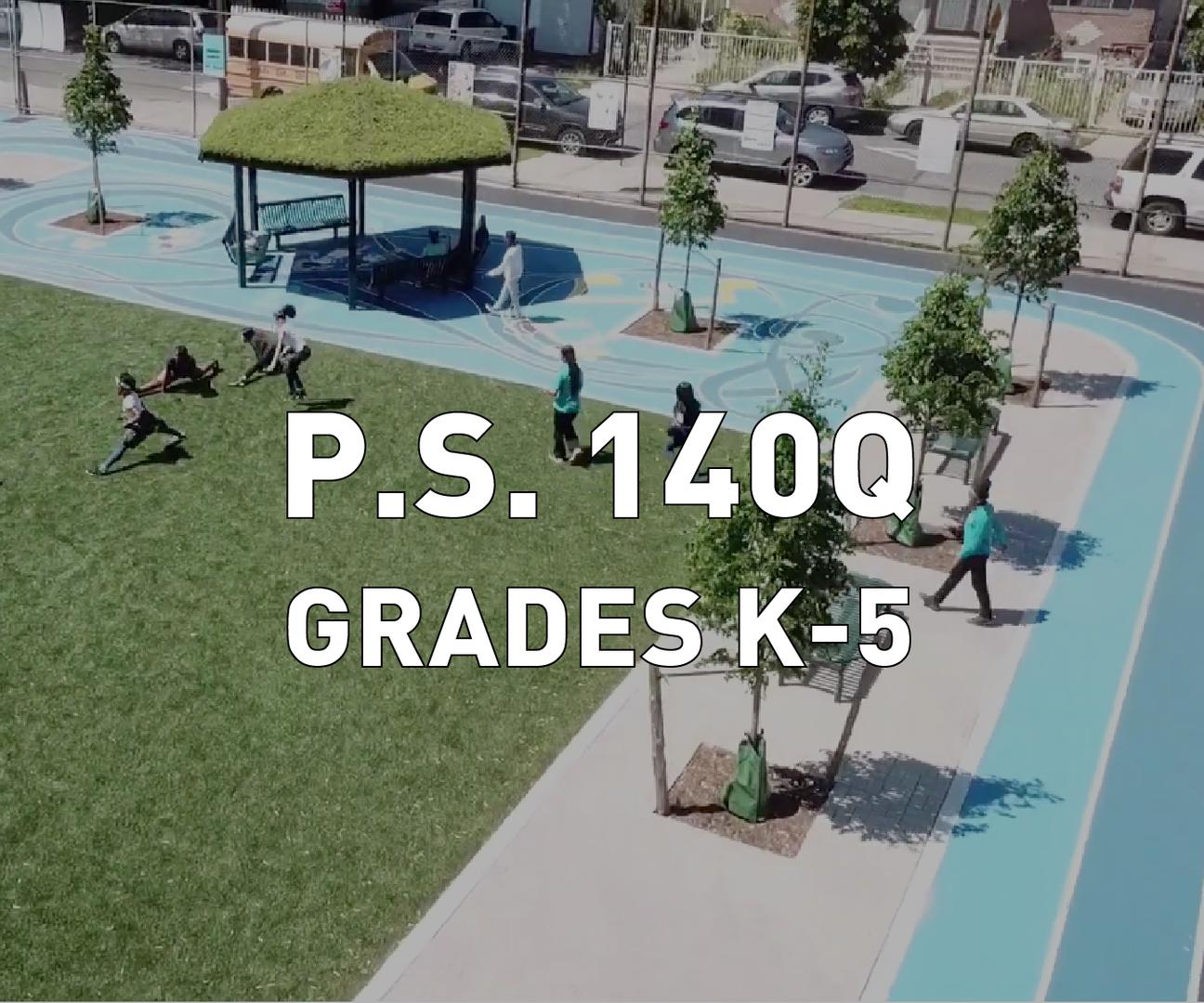 P.S. 140Q Grades K-5