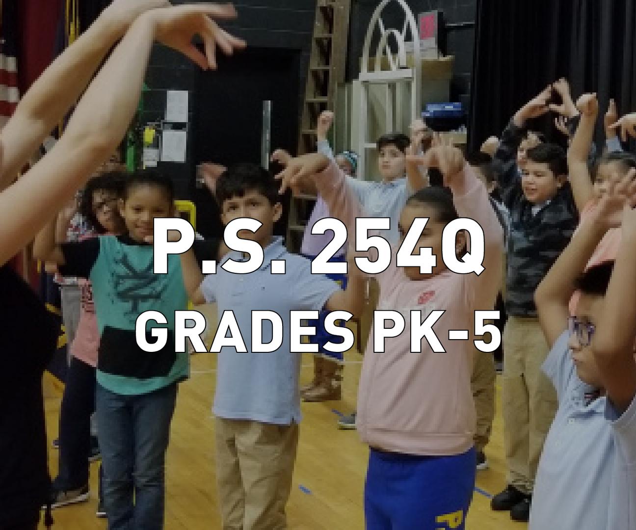P.S. 254Q Grades PK-5