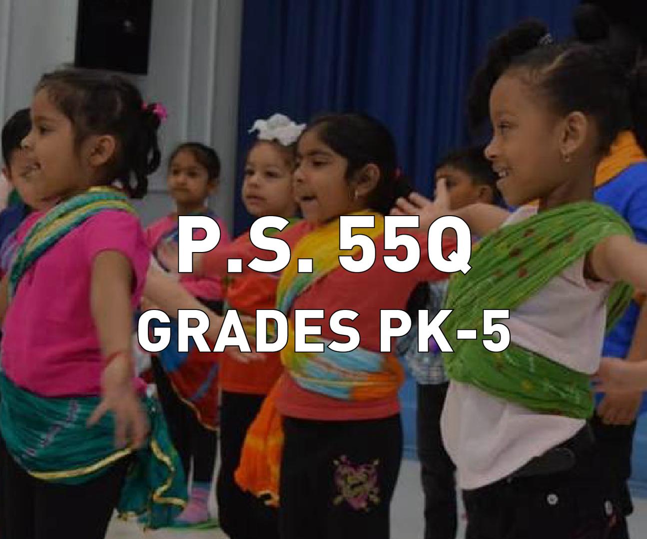 P.S. 55Q Grades PK-5
