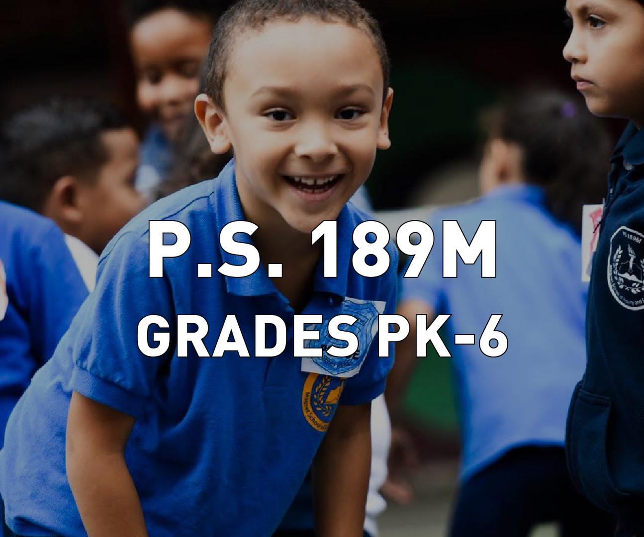 P.S. 189M Grades PK-6