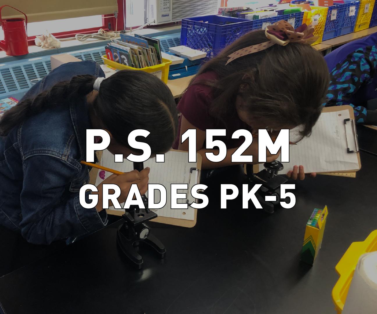 P.S. 152M Grades PK-5