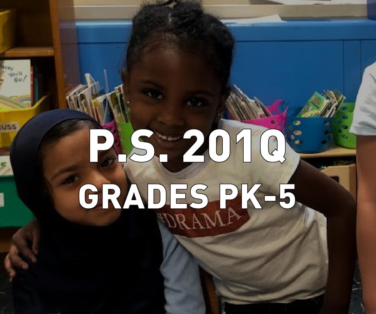 P.S. 201Q Grades PK-5