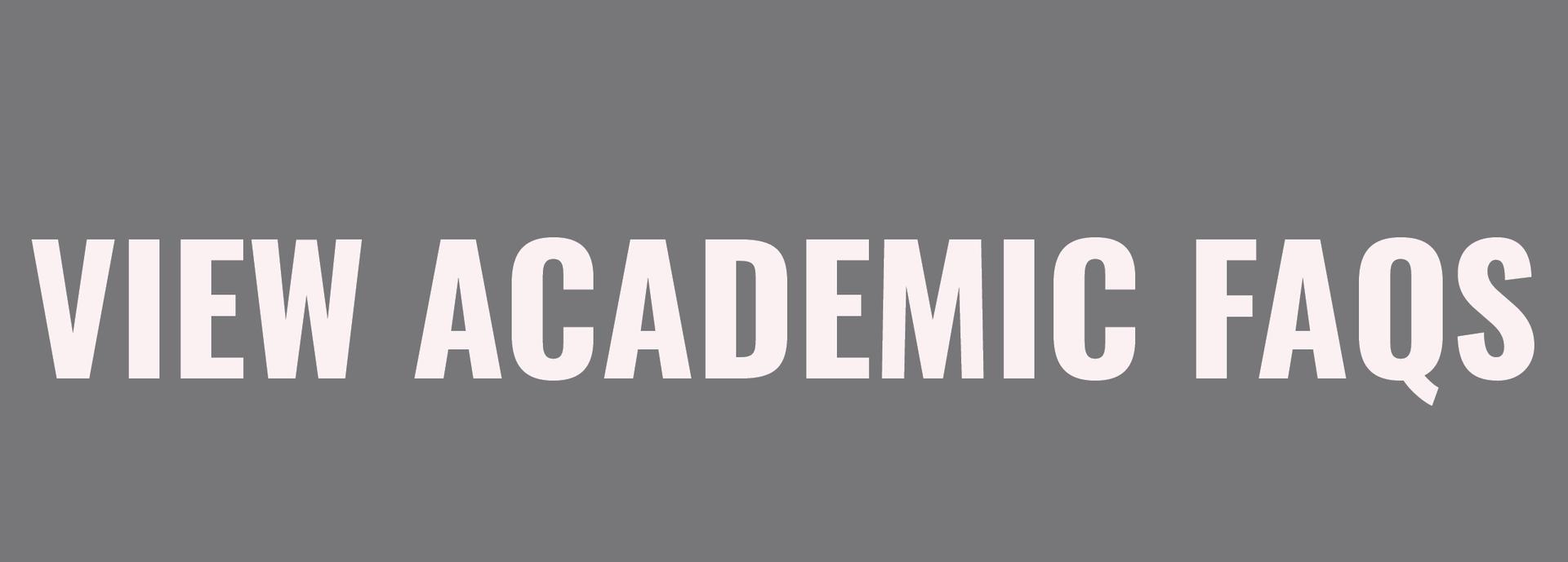 View Academic FAQ