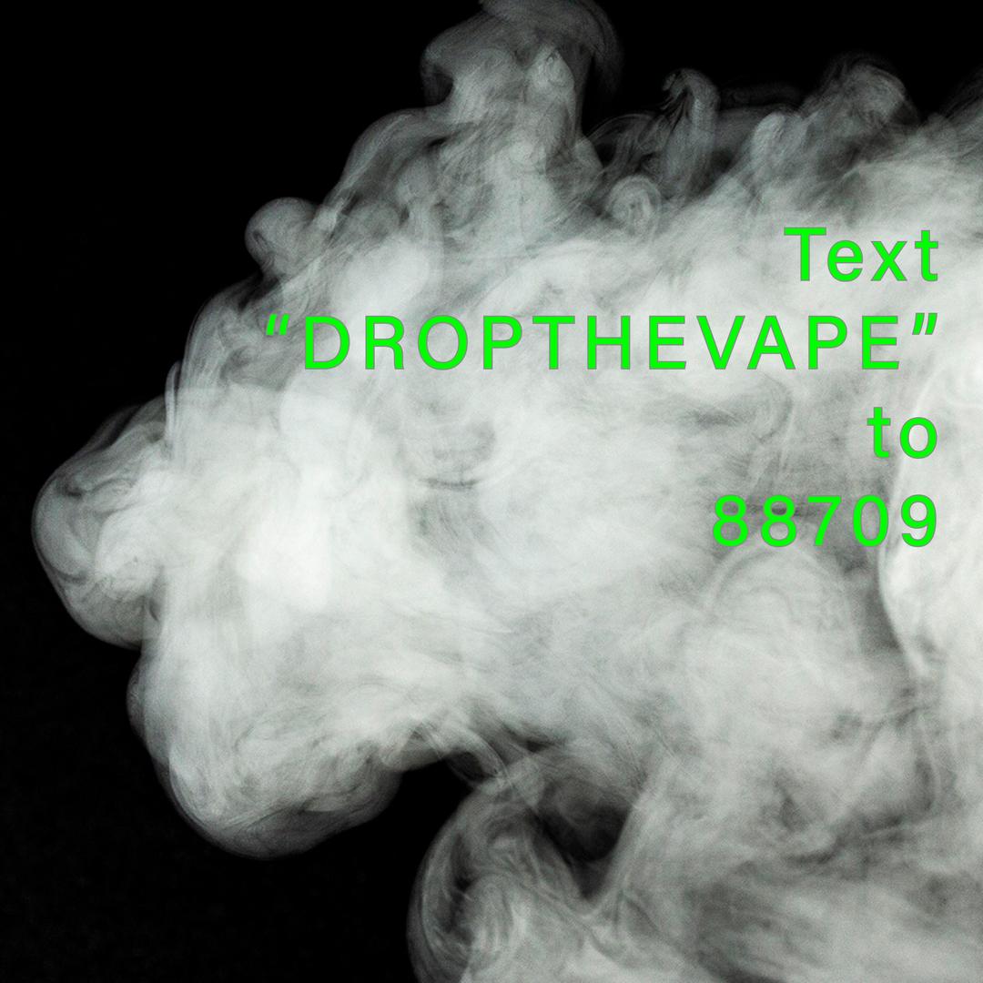 Stop The Vape Text Program Poster