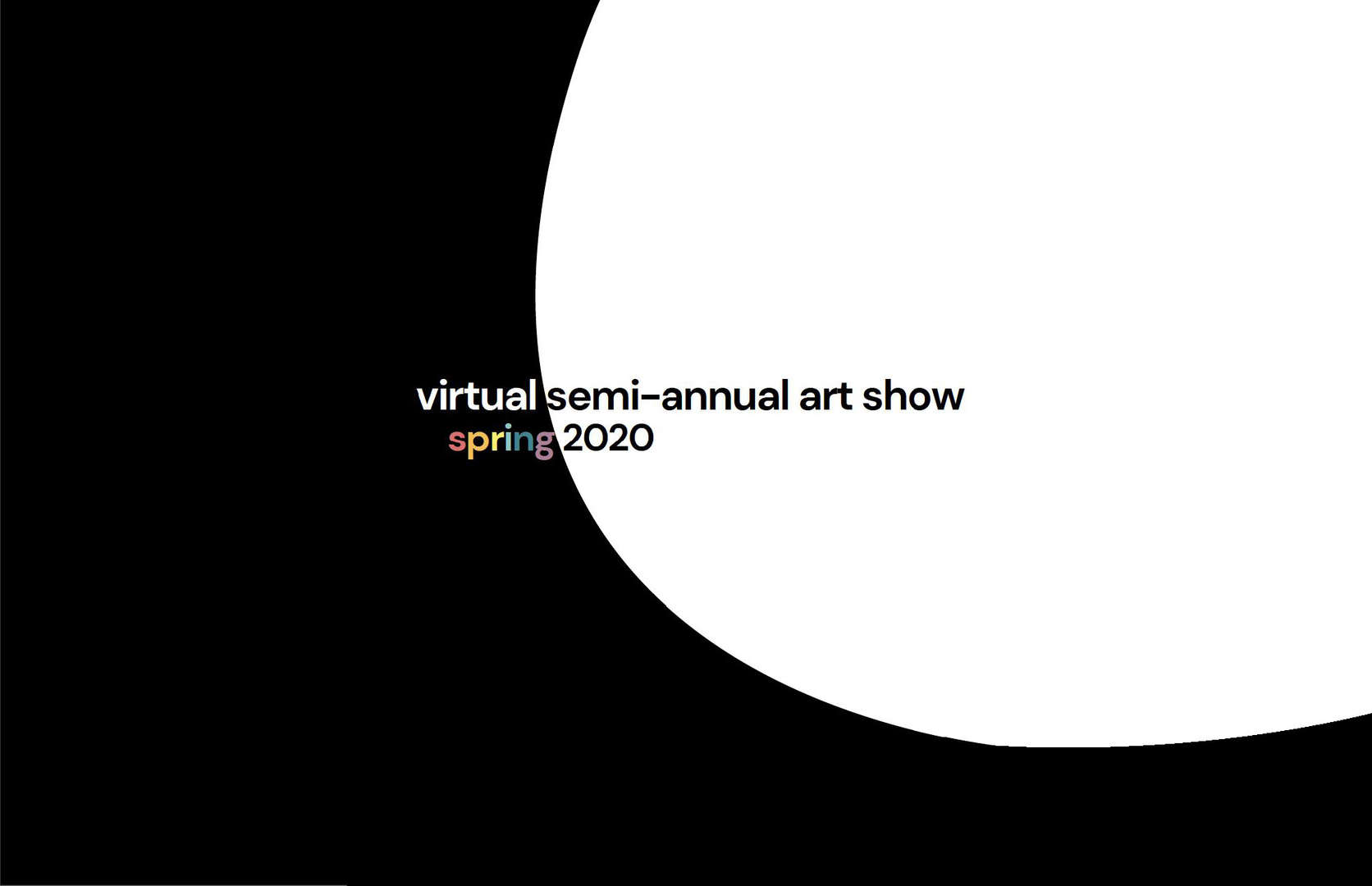 Fine Arts Spring 2020 Virtual Semi-Annual Exhibit Cover Page