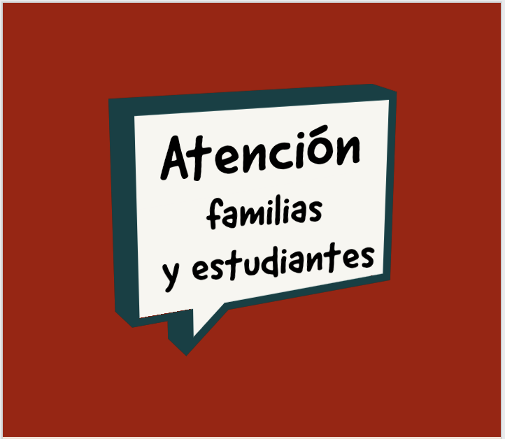 Attention families & students in Spanish