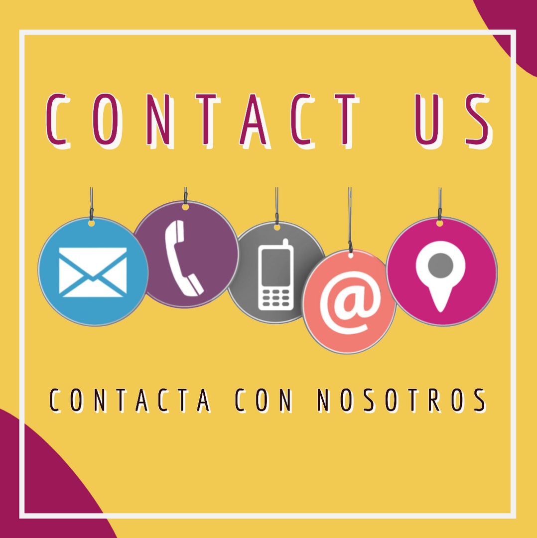 Block that reads Contact Us in English and Spanish with images that represent different ways to reach out to us