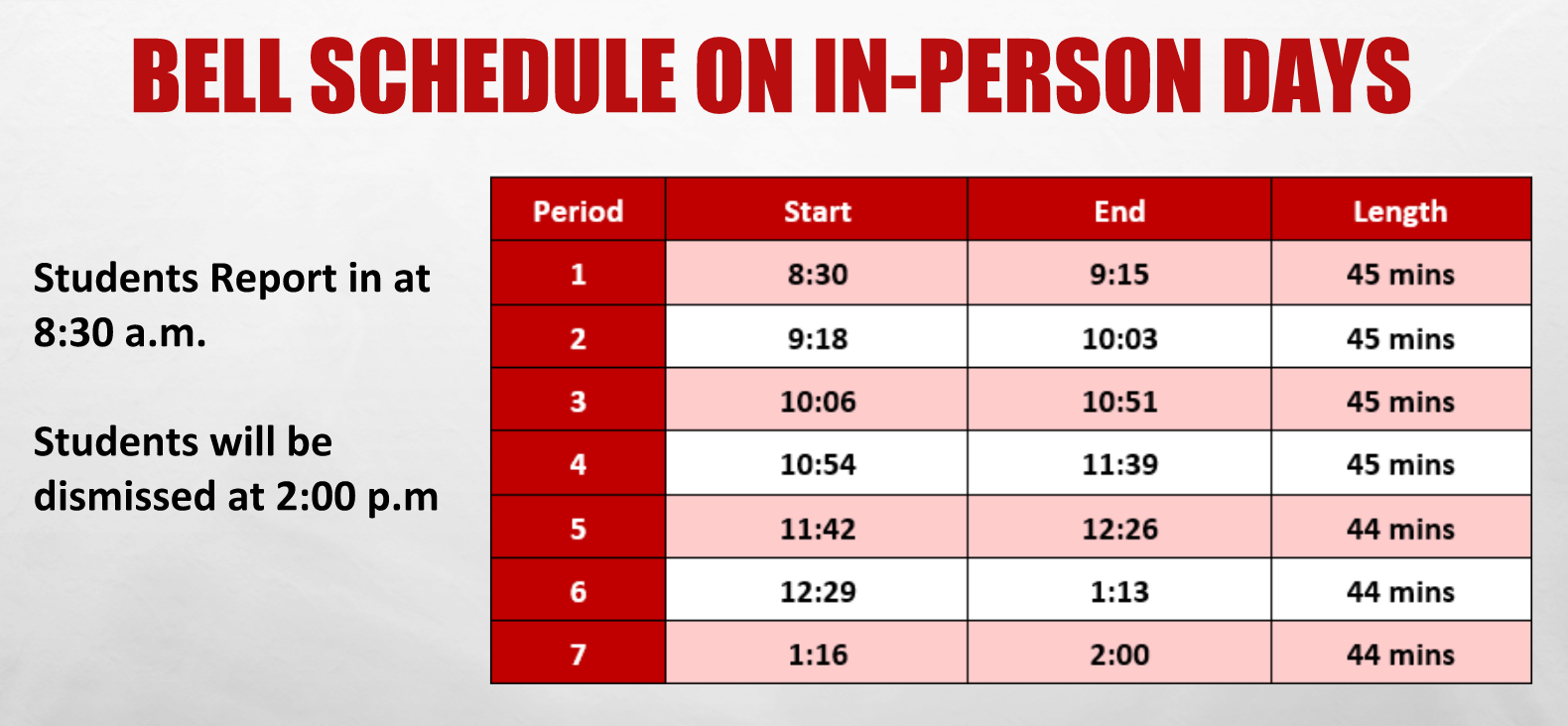 Bell schedule with times.