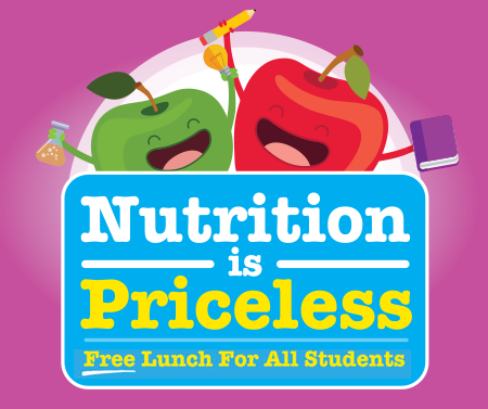 Nutrition is Priceless: Free lunch for all students