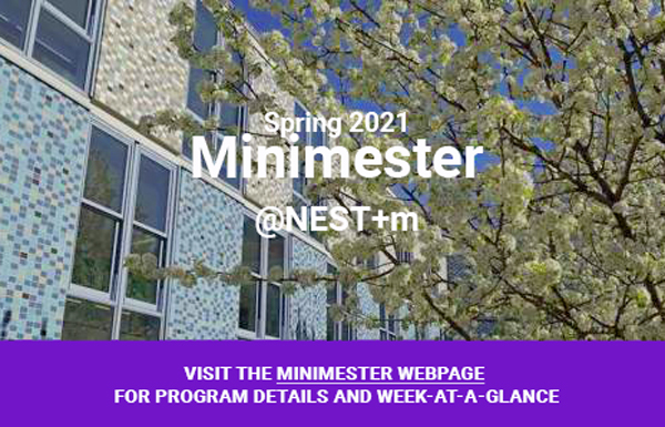 Spring 2021 Minimester is April 26-June 25