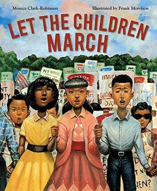 Let The Children March is the K-5 summer reading book