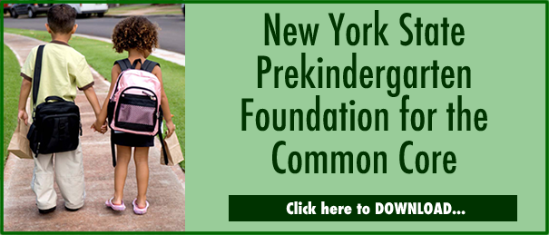 NY State Pre-K Foundation for the Common Core