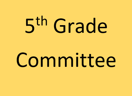 5th Grade Committee