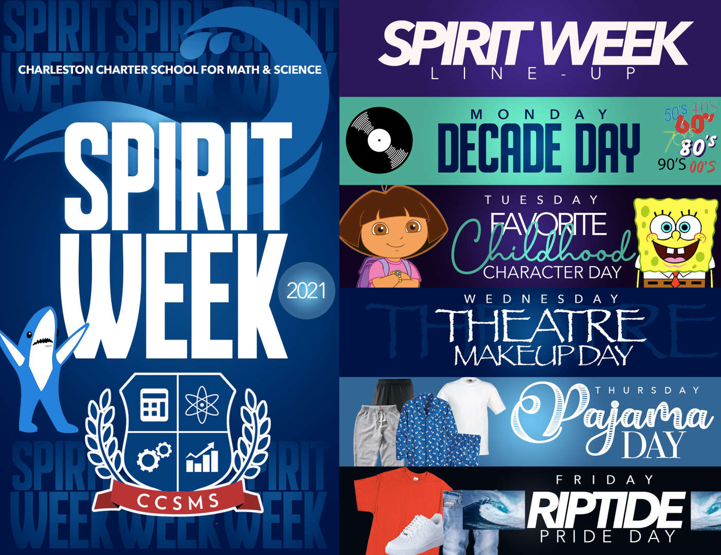 Monday: Decade Days (50s, 60s, 70s, 80s, 90s, 00's) etc...  Tuesday: Favorite Childhood Character Day  Wednesday: Theatre Makeup Day  Thursday: Pajama Day  Friday: Riptide Pride Day