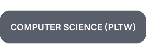 Computer Science (PLTW)