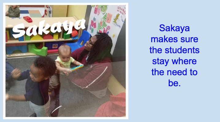 Sakaya makes sure the students stay where they need to be