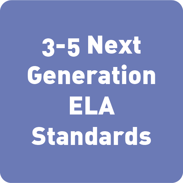 Next Generation ELA Standards (3rd to 5th)