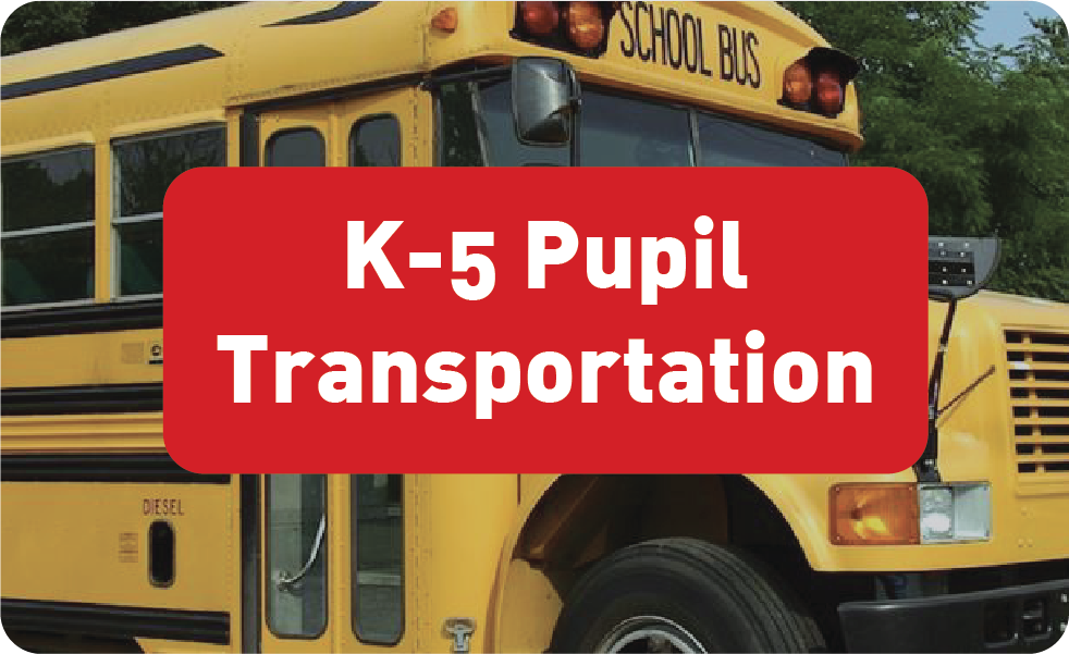 K-5 Pupil Transportation