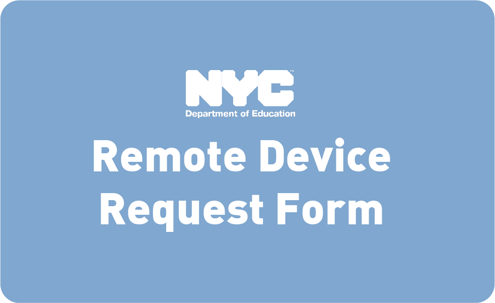 NYC DOE Remote Learning Device Request Form