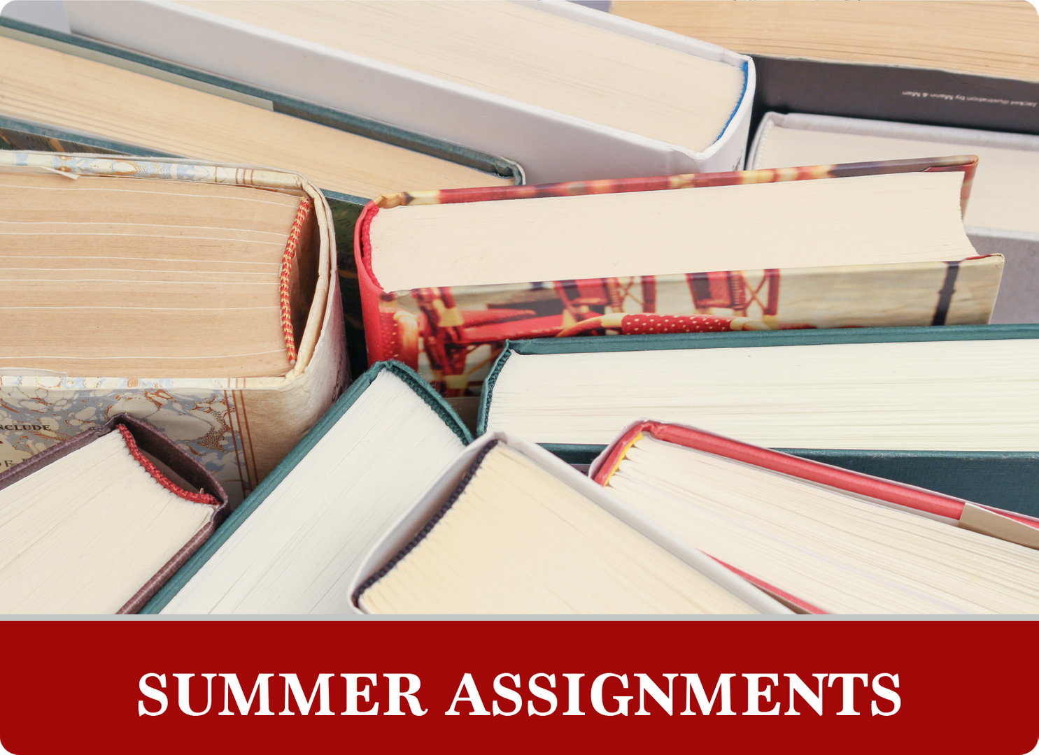 Summer Assignments: Books