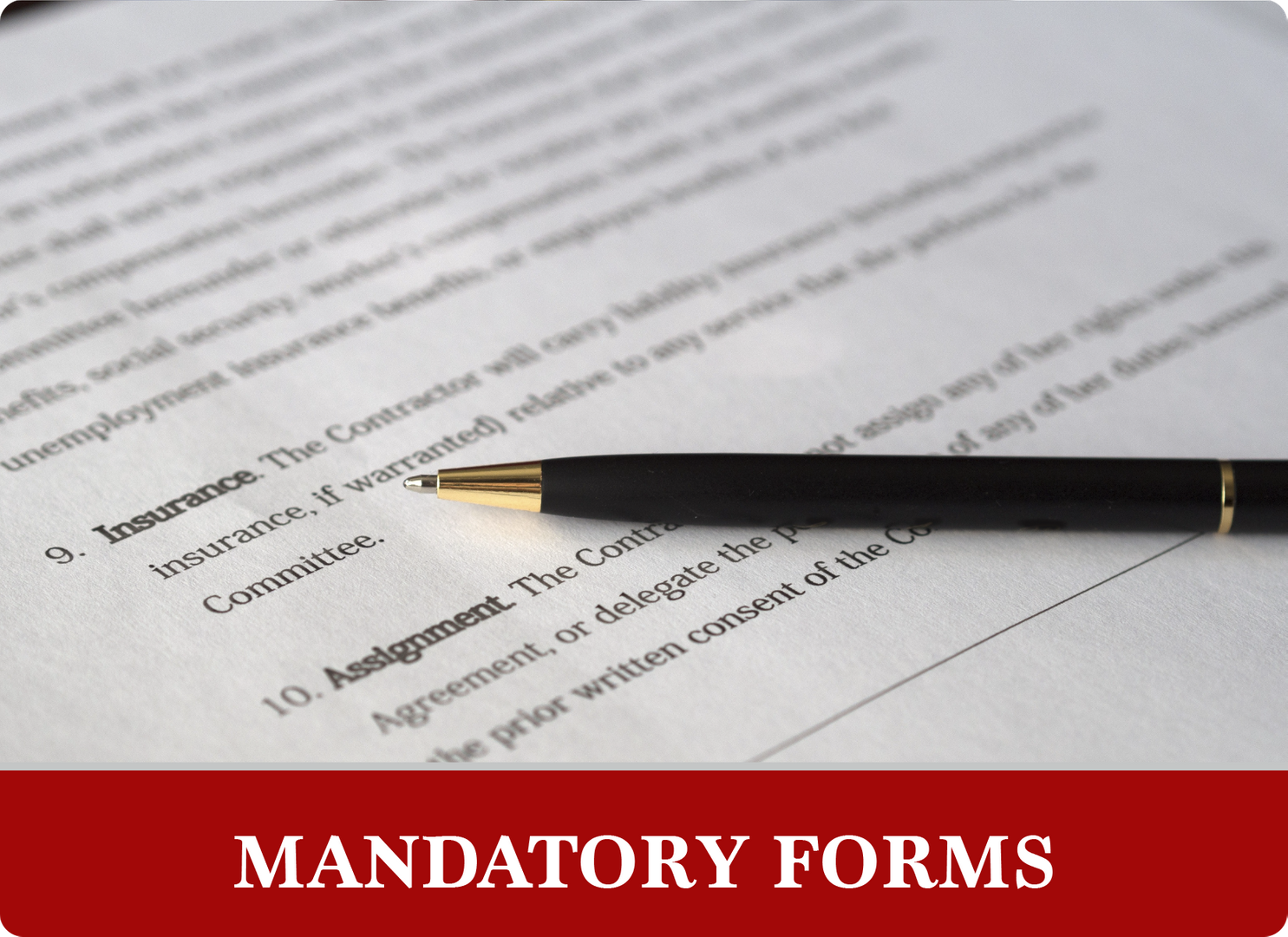 Mandatory forms: form and pen